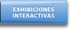 Exhibiciones Interactivas